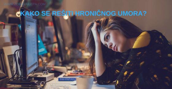 stalni umor i iscrpljenost su čest problem čak i među mladima